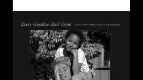 Every Goodbye Ain't Gone: A Photo Narrative of Black Heritage on Salt Spring Island