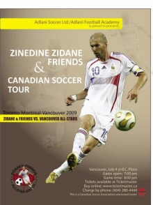 Zinedine Zidane and friends are coming to Vancouver